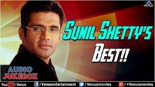 Sunil Shetty's Best : Bollywood Best Hits || Audio Jukebox