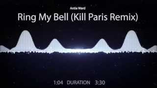 Ring My Bell - Kill Paris Remix