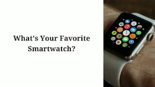 Best Smartwatch Guide To Buy