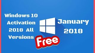 Windows 10 Activation 2018  All Versions (January 2018)👈