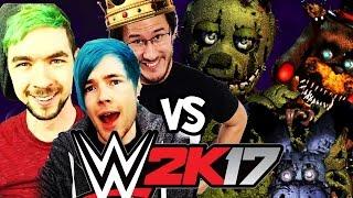 DanTDM, JackSepticEye & Markiplier Vs. Five Nights at Freddy's | WWE 2K17