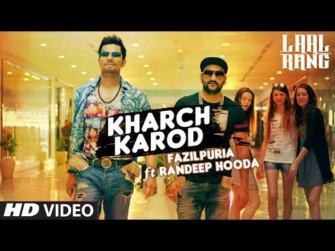 Kharch Karod Starring Randeep Hooda, Fazilpuria | LAAL RANG | Vipin Patwa | T-Series