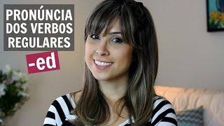 Pronúncia dos verbos regulares (-ed) em inglês | English in Brazil