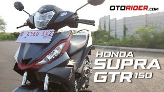 Honda Supra GTR 150 Test Ride Review - Indonesia | OtoRider