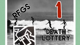 RFGS: EP 2 By Death Lottery Review Part 1