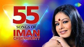 Top 55 Songs Of Iman Chakraborty | Tumi Ektu Kebal | Bhromor Koyo Giya | Badal Baul