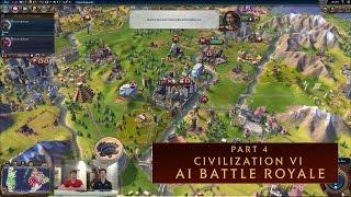 CIVILIZATION VI - AI Battle Royale (Part 4)