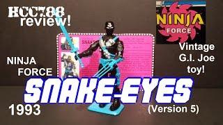 HCC788 - 1993 Ninja Force SNAKE-EYES (v5) - Vintage G.I. Joe toy review! S03E26