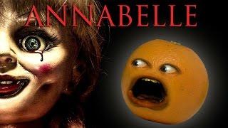 Annoying Orange - ANNABELLE TRAILER Trashed!!!