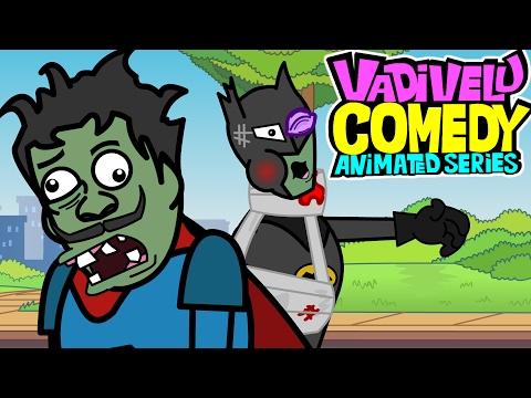 Xxx Mp4 SuperHero Cartoon Vadivelu Comedy Animated Version Zombies Ep 5 3gp Sex