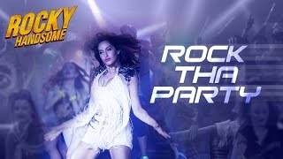 Rock The Party Rocky Handsome Full HD Video