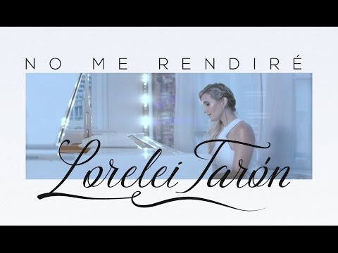 Xxx Mp4 Lorelei Tarón No Me Rendiré Video Oficial HD 3gp Sex