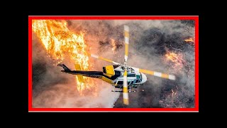 Hot News - A look at the California fire jaw-dropping number
