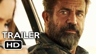 Blood Father Official Trailer #1 (2016) Mel Gibson Action Movie HD