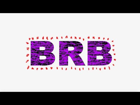Luh Kel BRB Official Lyric Video