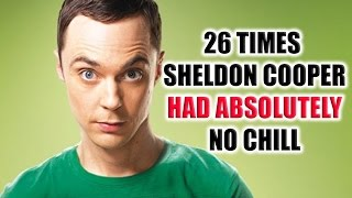 26 Times Sheldon Cooper Had Absolutely No Chill