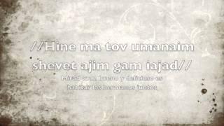 Hine ma tov (Mirar cuan bueno) - Español - Hebreo