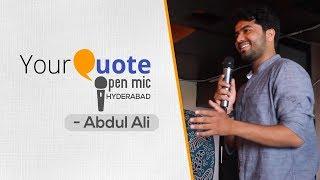 'Khair Koi Baat Nahi' by Abdul Ali | Hindi Shayari | YQ - Hyderabad (Open Mic 3)