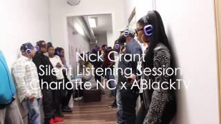 Nick Grant Listening Session | Charlotte NC | ABlackTV
