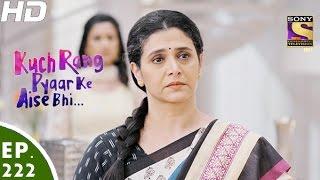 Kuch Rang Pyar Ke Aise Bhi - कुछ रंग प्यार के ऐसे भी - Episode 222 - 4th January, 2017