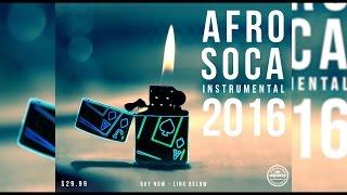 Afro Soca Instrumental 2016    SOCAGO.COM   SOLD