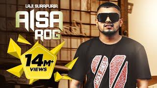 Aisa Rog | Laji Surapuria ft. JS Randhawa | Shagur |  Punjabi Song 2018 | The Reel Records