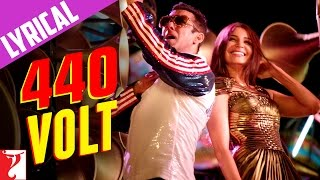 Lyrical: 440 Volt Song with Lyrics | Sultan | Salman Khan | Anushka Sharma