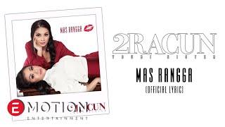 2 Racun Youbisister - Mas Rangga (Official Lyric)