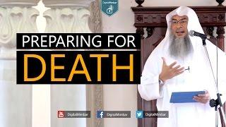 Preparing for Death - Assim Al Hakeem