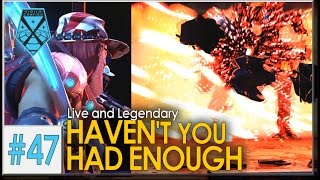 XCOM 2: Live and Legendary #47 - HAVEN'T YOU HAD ENOUGH
