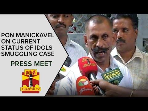 Pon Manickavel, IG (Idol Wing) on Current Status of Idol Smuggling Case | Press Meet - Thanthi TV