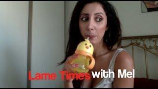 Lame Times with Mel - Persian sayings that make NO SENSE