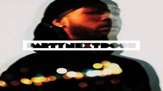 PARTYNEXTDOOR - Right Now