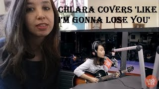 Chlara covers 'Like I'm Gonna Lose You'   REACTION