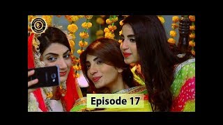 Mubarak Ho Beti Hui Hai Episode - 17 - 9th August 2017 - Saima Khan & Sajid Hassan