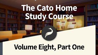 The Cato Home Study Course, Vol. 8 Part 1: John Stuart Mill's On Liberty