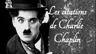 Les plus belles citations de Charlie Chaplin