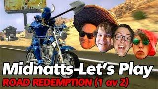 Midnatts-Let's Play - Road Redemption (1 av 2)