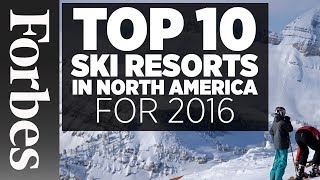 Top 10 Ski Resorts In North America (2016)   Forbes
