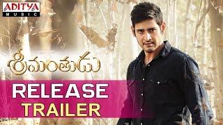 Srimanthudu Release Trailer - Mahesh Babu, Shruthi Haasan