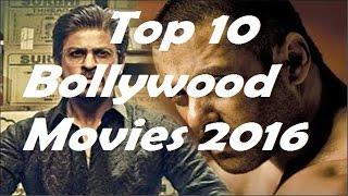 Top 10 New Upcoming Bollywood Movies 2016