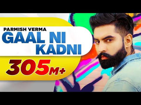 Xxx Mp4 Gaal Ni Kadni Parmish Verma Desi Crew Latest Punjabi Song 2017 Speed Records 3gp Sex