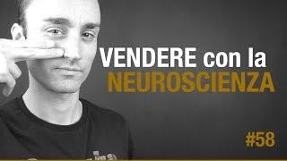 Vendere con la Neuroscienza | ICDV #58
