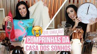 PRIMEIRAS COMPRINHAS DA CASA DOS SONHOS