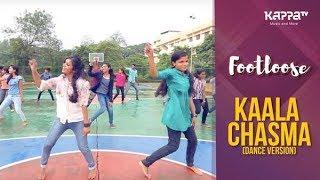Kaala Chasma(Dance Cover) - CUSAT Students - Footloose - Kappa TV