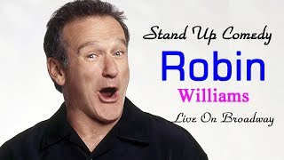 Robin Williams Stand Up Comedy Special Full Show - Robin Williams Comedian Ever (HD, 1080p)