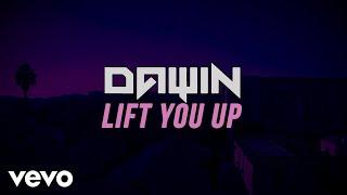Dawin - Lift You Up (Lyric Video)