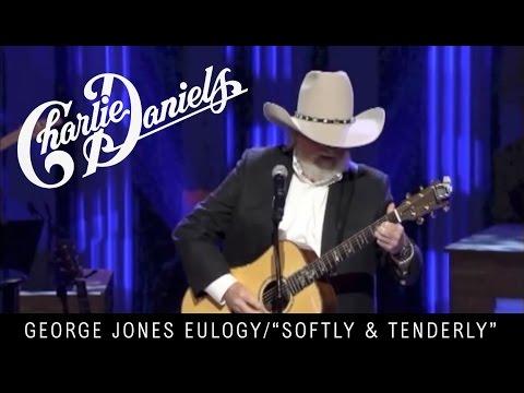 Charlie Daniels George Jones Eulogy Softly and Tenderly