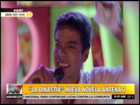 La Dinastía Nueva Novela Antena 7