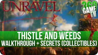 Unravel - Chapter 1 (Thistle and weeds) Walkthrough incl all Secrets (Collectible Locations)